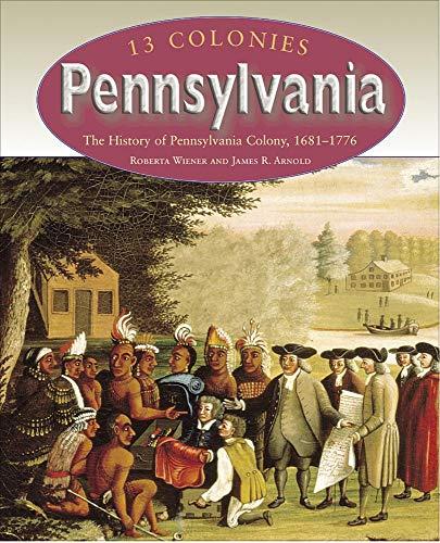 9781410903105: Pennsylvania (13 Colonies) - AbeBooks - Roberta ...