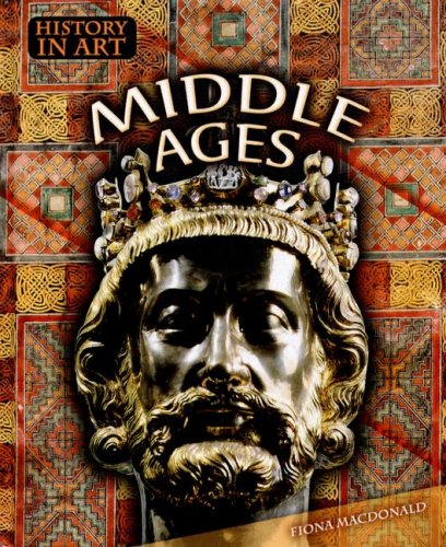 9781410905215: Middle Ages (History in Art)