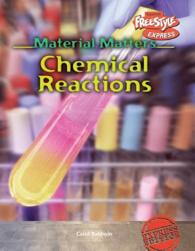 9781410905499: Chemical Reactions (Material Matters)