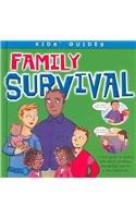 Family Survival (Kids' Guides): Jan Clark, Deborah Allwright (Illustrator)