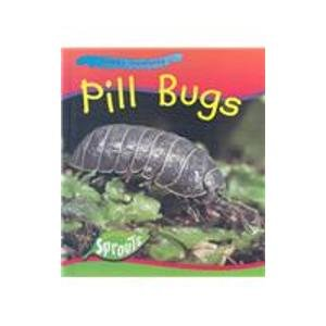 Pill Bugs (Creepy Creatures) (1410906248) by Monica Hughes