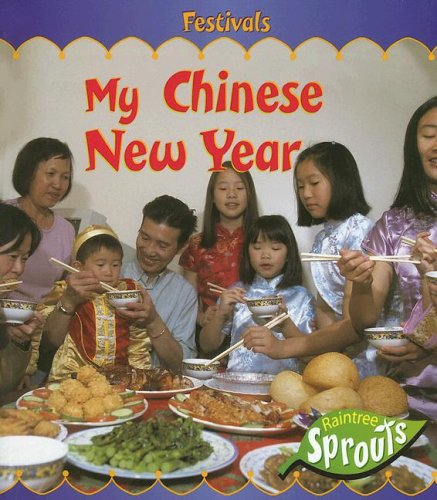 My Chinese New Year (Festivals) (9781410907837) by Hughes, Monica