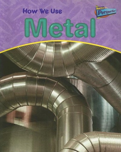 9781410908933: How We Use Metal (Using Materials)