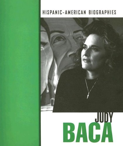 9781410909152: Judy Baca (Hispanic-American Biographies)