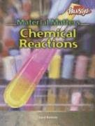 9781410909367: Chemical Reactions (Material Matters)