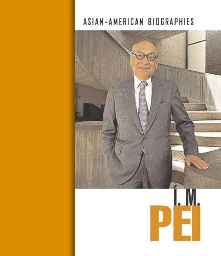 9781410910561: I. M. Pei (Asian-American Biographies)