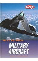 Military Aircraft (Mean Machines) (1410910814) by Miller, Ruth; Dowswell, Paul