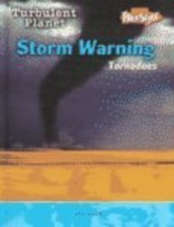 9781410910998: Storm Warning: Tornadoes (Freestyle, Turbulent Planet)