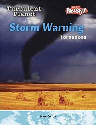 9781410912060: Storm Warning: Tornadoes (Turbulent Planet)