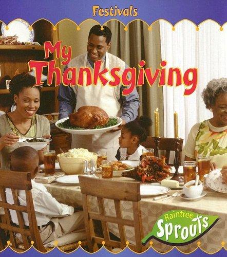 My Thanksgiving (Festivals): Gillis, Jennifer