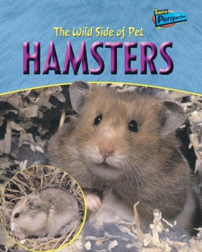The Wild Side of Pet Hamsters (Wild Side of Pets): Waters, Jo
