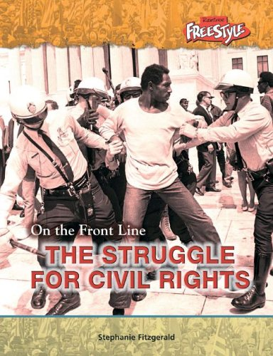 9781410914675: Struggling for Civil Rights (On the Front Line)