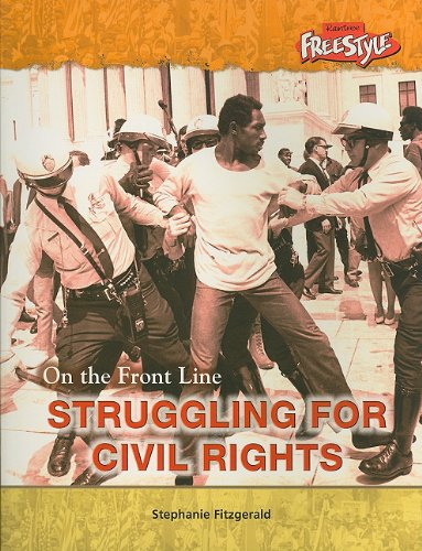 9781410914743: Struggling for Civil Rights (On the Front Line)