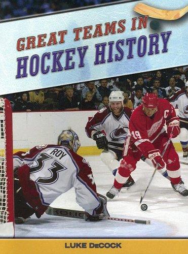 9781410914934: Great Teams in Hockey History