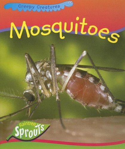 9781410915078: Mosquitoes (Creepy Creatures)