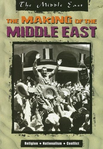 9781410916266: The Making of the Middle East