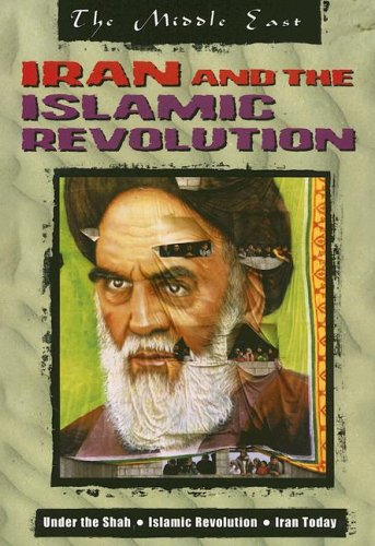 9781410916297: Iran and the Islamic Revolution (The Middle East)
