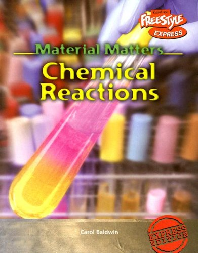 9781410916815: Chemical Reactions (Material Matters)