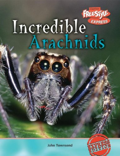 9781410917089: 0: Incredible Arachnids (Incredible Creatures)