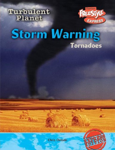 9781410917409: Storm Warning: Tornadoes (Turbulent Planet)