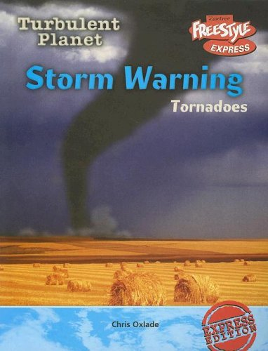 9781410917508: Storm Warning: Tornadoes (Turbulent Planet)