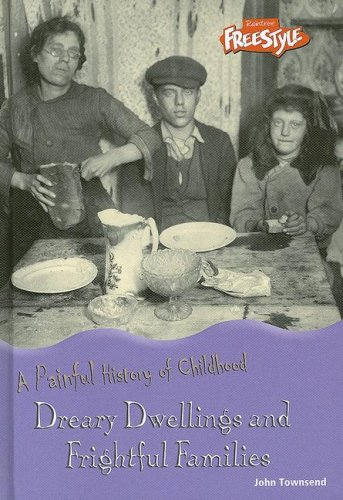 9781410918734: Dreary Dwellings and Frightful Families (Painful History of Childhood, a)