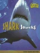 9781410919731: Shark Snacks: Food Chains and Webs (Raintree Fusion: Life Science)