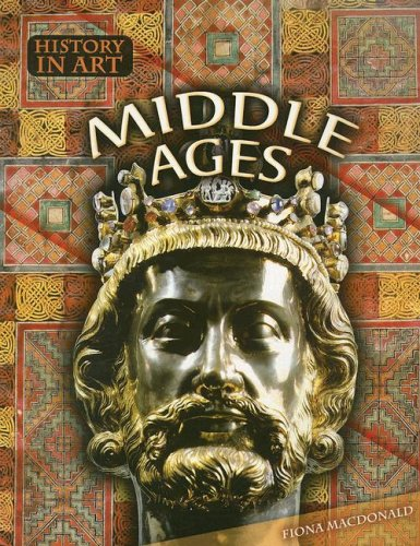 9781410920409: Middle Ages (History in Art)