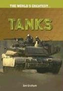 9781410920874: Tanks (The World's Greatest)