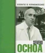 9781410921338: 2: Severo Ochoa (Biografías hispanoamericanas) (Spanish Edition)