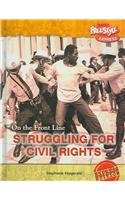 9781410921963: Struggling for Civil Rights (On the Front Line)