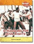 9781410922038: Struggling for Civil Rights (On the Front Line)