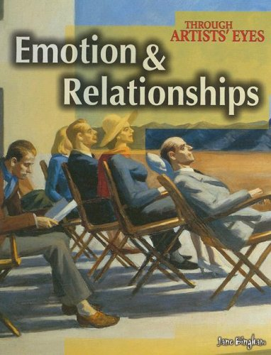 9781410922380: Emotion and Relationships (Through Artists' Eyes)