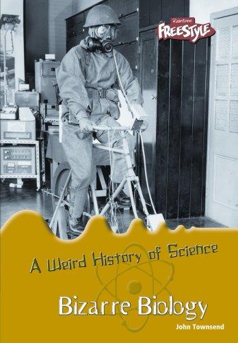 9781410923813: Bizarre Biology (A Weird History of Science)