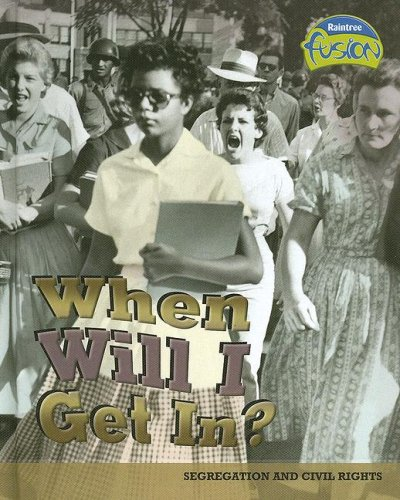 When Will I Get In?: Segregation and Civil Rights (American History Through Primary Sources): Price...