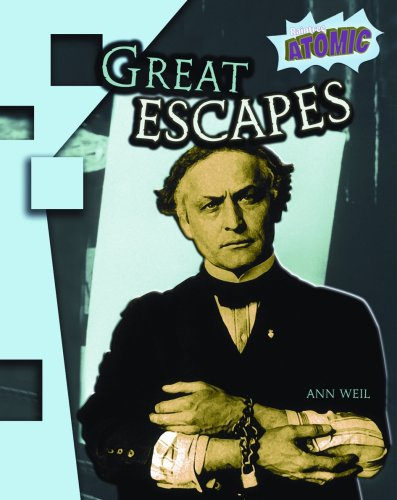 9781410925022: Great Escapes (Raintree Atomic)