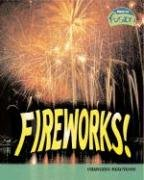 9781410925893: Fireworks!: Chemical Reactions (Raintree Fusion: Physical Science)