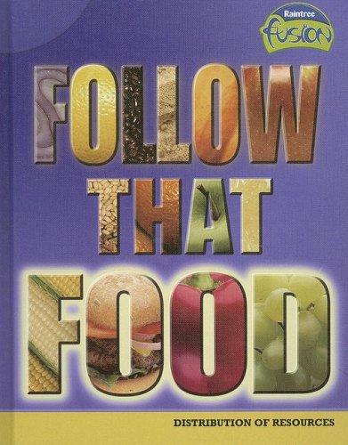 9781410925954: Follow that Food: Distribution of Resources (Raintree Fusion: Social Studies)