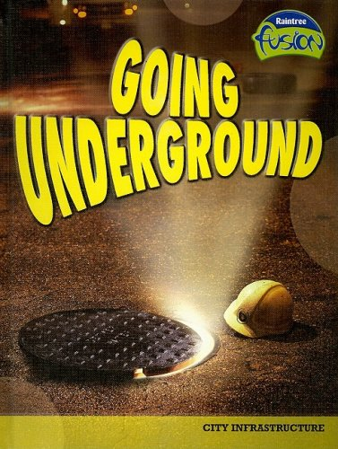9781410925985: Going Underground: City Infrastructure (Raintree Fusion: Social Studies)