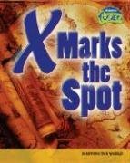 9781410926005: X Marks the Spot: Mapping the World (Raintree Fusion: Social Studies)