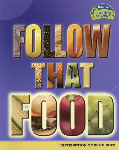9781410926241: Follow that Food: Distribution of Resources (Raintree Fusion)