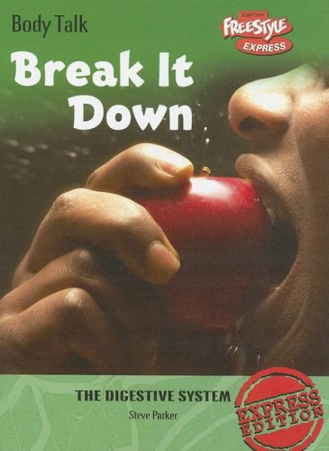 9781410926586: Break It Down: The Digestive System (Body Talk)