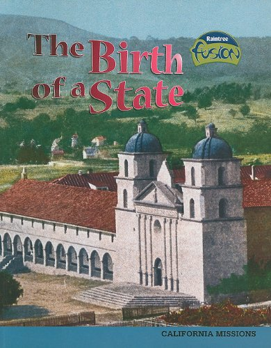 9781410927057: The Birth of a State: California Missions (American History Through Primary Sources)