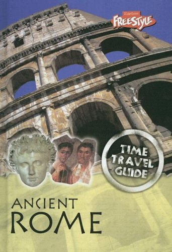 9781410927279: Ancient Rome (Time Travel Guides)