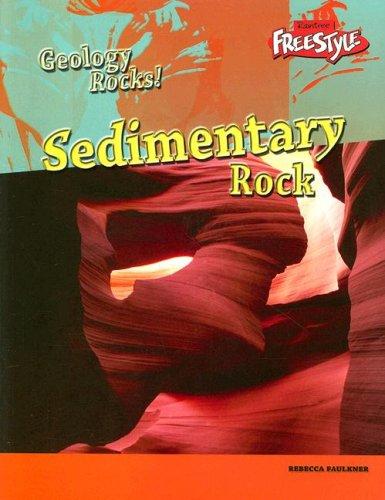 9781410927569: Sedimentary Rock (Geology Rocks!)