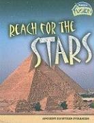 9781410928955: Reach for the Stars: Ancient Egyptian Pyramids (Raintree Fusion: World History)