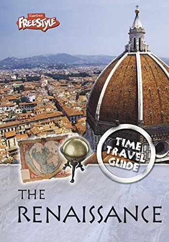 9781410929167: The Renaissance (Time Travel Guides)