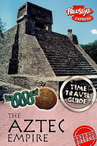 9781410930460: Aztec Empire (Time Travel Guides)