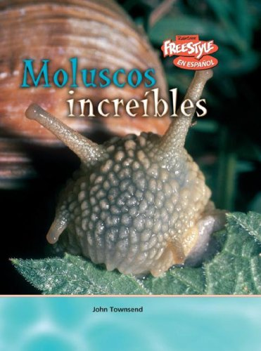 9781410930668: Moluscos increíbles (Criaturas increíbles) (Spanish Edition)