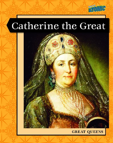 Catherine the Great (Leveled Biographies): Elizabeth Raum
